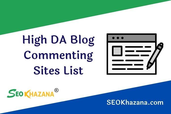 High DA Blog Commenting Sites List