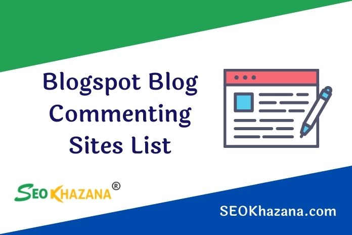 High DA Blogspot Blog Commenting Sites List
