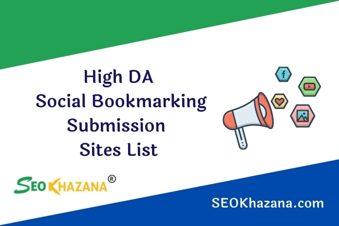 High DA Social Bookmarking Submission Sites List